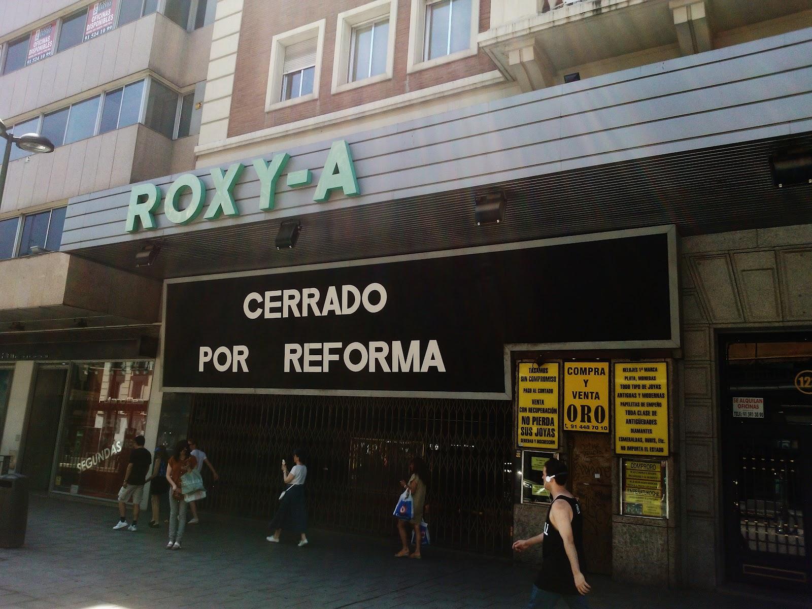 Los antiguos cines Roxy de la Calle Fuencarral